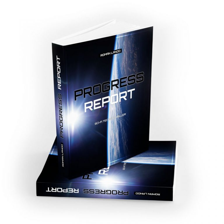 Progress Report - a Sci-Fi technothriller